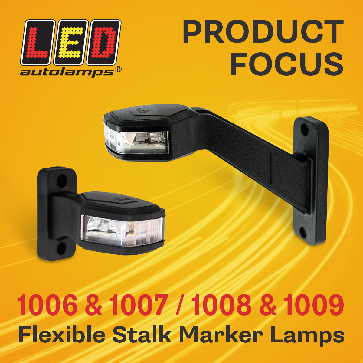 Product Focus - 1006 & 1007 / 1008 & 1009 Series Flexible Stalk Marker Lamps