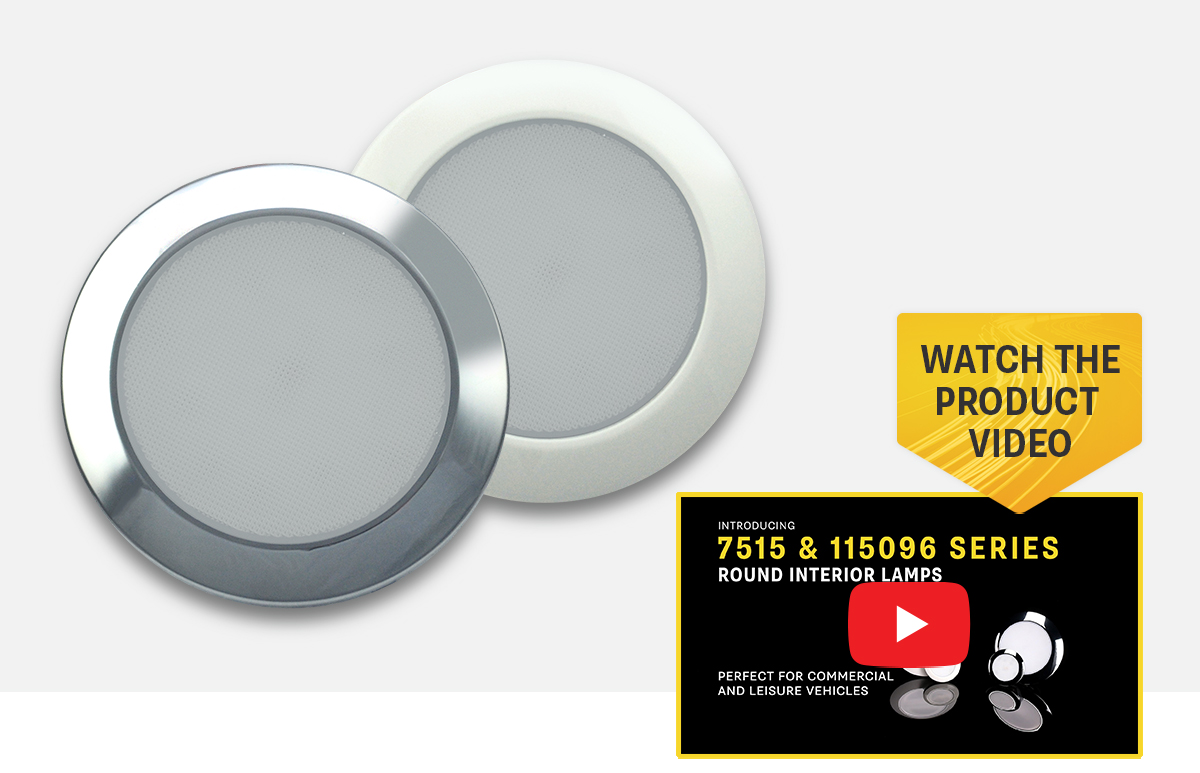 NEW Product Release - 115096 Series Round Interior Lamps
