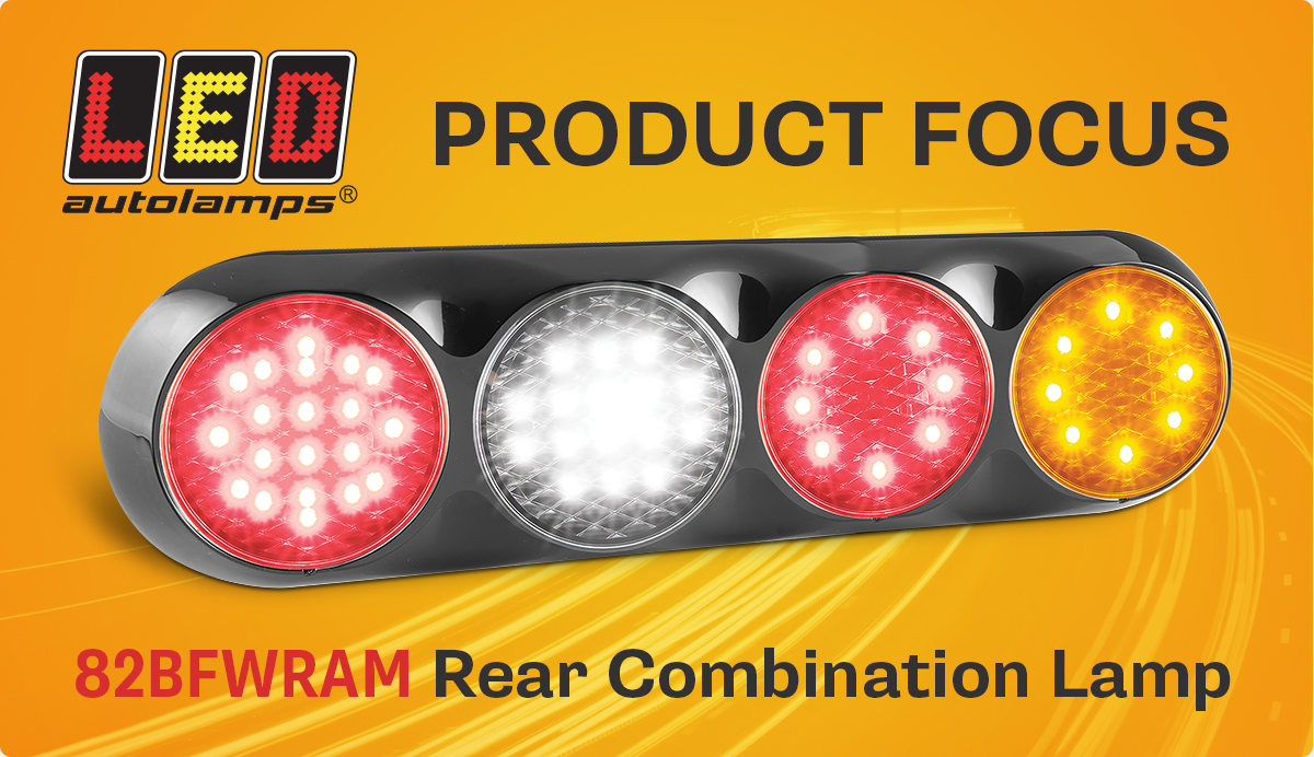 Our Premiere Product Focus - 82BFWRAM - 82 Series Round Rear Lamps